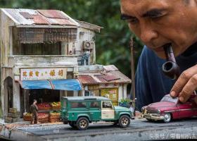 马来西亚艺术家手下精致的微缩模型